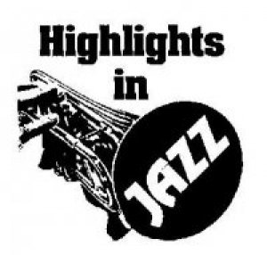 HIGHLIGHTS IN JAZZ'S 43RD ANNIVERSARY